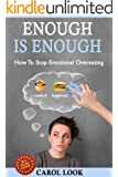 Enough Is Enough: How To Stop Emotional Overeating