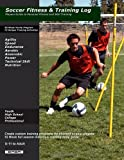 Soccer Fitness &amp; Training Log
