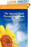 The Special Needs Parent Handbook: Critical Strategies and Practical Advice to Help You Survive and Thrive