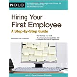 Hiring Your First Employee: A Step-by-step Guide ~ Fred S. Steingold