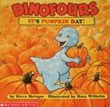 It's Pumpkin Day! (Dinofours) (0439295696) by Steve Metzger