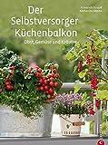 Image de Der Selbstversorger-Küchenbalkon: Obst, Gemüse und Kräuter