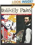 Unlikely Pairs (Bob Raczka's Art Adventures)