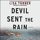 Devil Sent the Rain: A Mystery Hörbuch von Lisa Turner Gesprochen von: Joel Richards