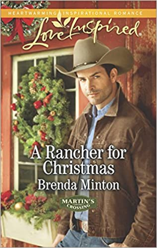 A Rancher for Christmas (Martin's Crossing Book 1)
