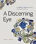 A Discerning Eye: The Walter C. Koern...