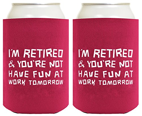 Funny Can Coolie I'm Retired You're Not Funny Retirement Gift 2 Pack Can Coolies Drink Coolers Magenta (Can Holder Hat compare prices)