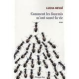 Comment les fourmis m'ont sauv� la viepar Lucia Neva�