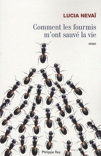 Comment les fourmis m 39 ont sauv la - Comment repousser les fourmis ...