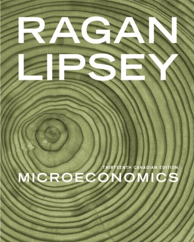Microeconomics, Thirteenth Canadian Edition Plus MyEconLab with Pearson eText -- Access Card Package (13th Edition)