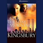 One Tuesday Morning | Karen Kingsbury