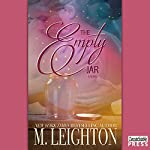 The Empty Jar: A Novel | M. Leighton