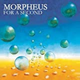 For a Second by Morpheus