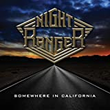 Somewhere in California : Night Ranger