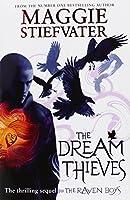 The Dream Thieves (The Raven Boys Quartet)