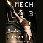 Mech 3: The Empress | B. V. Larson