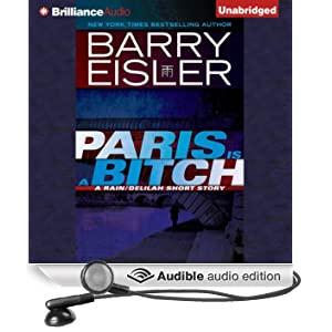 Paris Is a Bitch: A Rain-Delilah Short Story (Unabridged)