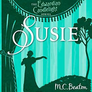 Susie: Edwardian Candlelight, Book 5 | [M. C. Beaton]