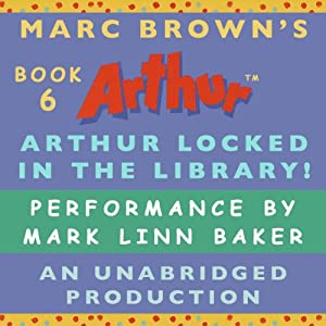 Arthur Locked in the Library | [Marc Brown]