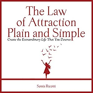 The Law of Attraction, Plain and Simple Hörbuch