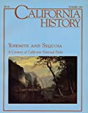 img - for California History : California National Park Chronology; Yosemite & Business Tourism 1855 - 1916; 19th Century Painters & Photographers at Yosemite; Joseph Grinnell & Yosemite; Yosemite's Built Enviornment 1913 -1940; Founding Kings Canyon book / textbook / text book
