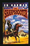 The Sharpshooter (0449148351) by Gorman, Edward