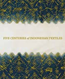 img - for Five Centuries of Indonesian Textiles book / textbook / text book