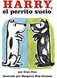 Harry the Dirty Dog (Spanish edition): Harry, el perrito sucio