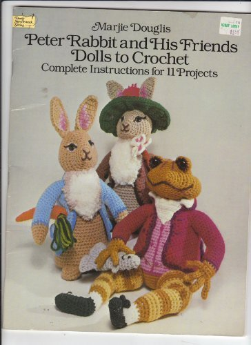 Amigurumi Peter Rabbit : Storybook Characters Crochet Patterns Crocheted Buddies