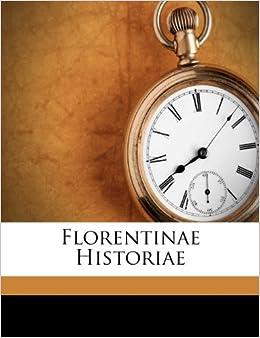 Florentinae Historiae Italian Edition Giovanni Michele