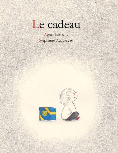 Le cadeau Agnès Laroche et Stéphanie Augusseau