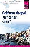 Reise Know-How Golf von Neapel, Kampanien, Cilento: Reiseführer für individuelles Entdecken