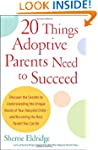 20 Things Adoptive Parents Need to Su...