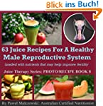 63 juice recipes for healthy male rep...