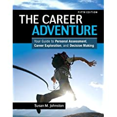 The Career Adventure: Your Guide to Personal Assessment, Career Exploration, and Decision Making Plus NEW MyStudentSuccessLab 2013 Update -- Access Card Package (5th Edition)