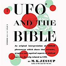 UFO and the Bible (       UNABRIDGED) by M K Jessup Narrated by Jack Chekijian