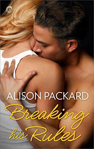 Alison Packard - Breaking His Rules (Feeling the Heat)