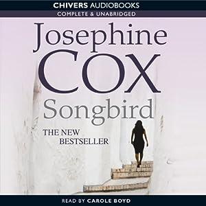 Songbird | [Josephine Cox]