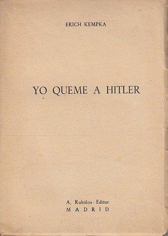 Yo Quemé A Hitler