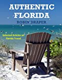Authentic Florida (Authentic Florida Collection)