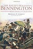 The Battle of Bennington:: Soldiers & Civilians