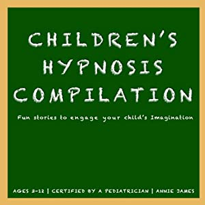 Children's Hypnosis Collection: Hypnosis Help for Kids | [Joel Thielke]