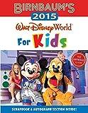 Birnbaum's 2015 Walt Disney World For Kids: The Official Guide (Birnbaum Guides)
