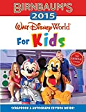 Birnbaum's 2015 Walt Disney World For Kids: The Official Guide (Birnbaum Guides)