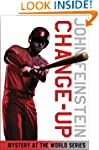 Change-Up: Mystery at the World Serie...