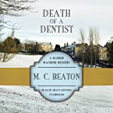 M. C. Beaton Death of a Dentist (Hamish Macbeth Mysteries)