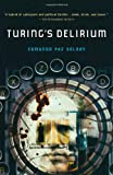 Turing's Delirium: A Novel