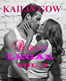 Barely Legal Vol. 3: Barely Legal Series (A New Adult Contemporary Romance Serial)