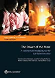 The Power of the Mine: A Transformative Opportunity for Sub-Saharan Africa (Directions in Development)