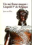 echange, troc Jean Van Win - Roi franc-macon : leopold ier de belgique (un)